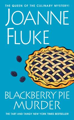 Blackberry Pie Murder By Fluke, Joanne